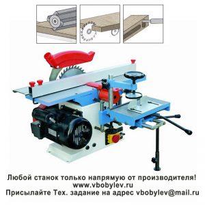 MQ291A Комбинированный деревообрабатывающий станок. Любой станок только напрямую от производителя! www.vbobylev.ru Присылайте Тех. задание на адрес: vbobylev@mail.ru